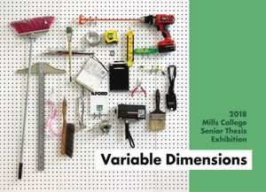 Go to exhibit page for Variable Dimensions: Senior Thesis Exhibition